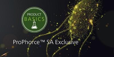 Product Basics: ProPhorce™ SA Exclusive